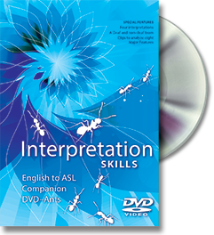 Interpretation Skills: English to ASL Companion DVD-Ants