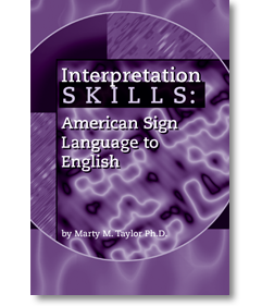 Interpretation Skills:American Sign Language to English
